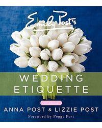 Emily Post' S Wedding Etiquette