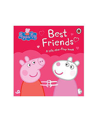Peppa Pig: Best Friends: A Lift- The- Flap Book