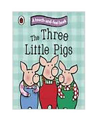 Touch And Feel Fairy Tales: The Three Little Pigs