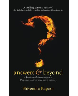 Answers and Beyond