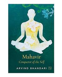 Mahavir: Conqueror of Self