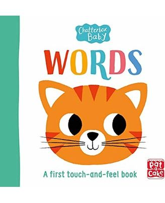 Chatterbox Baby: Words: A Touch- And- Feel Board Book