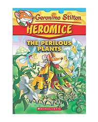 Geronimo Stilton Heromice# 4: The Perilous Plants