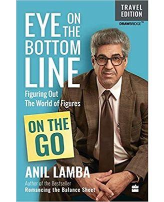 Eye On The Bottom Line: On The Go