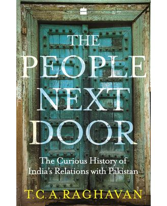 The People Next Door: The Curious History Of India- Pakistan Relations