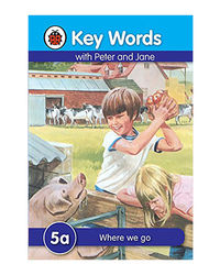 Key Words 5A: Where We Go