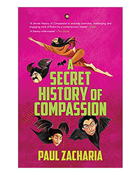 A Secret History Of Compassion