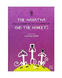 The Mahatma And The Monkeys