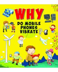 Why Do Mobile Phones Vibrate?