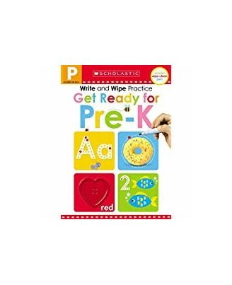 Scholastic Early Learners: Write & Wipe Practice: Get Ready For Pre- K (Scholastic Early Learners