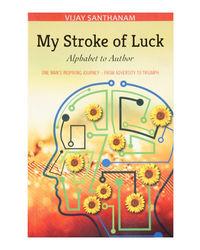 My Stroke Of Luck