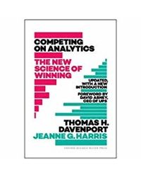 Competing On Analytics