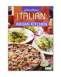 Italian Cooking For The Indian Kitchen
