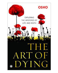 The Art Of Dying (Osho)