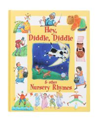 Hey, Diddle, Diddle & Other Nursery Rhymes
