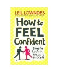 How To Feel Confiden