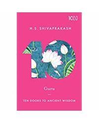 Guru: Ten Doors To Ancient Wisdom