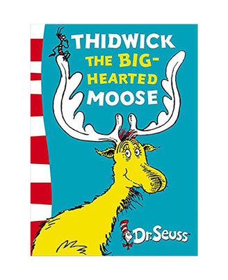 Thidwick The Big- Hearted Moose: Yellow Back Book