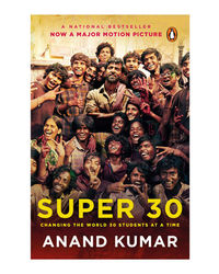 Super 30: Changing The World 30 Students At A Time