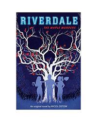 Riverdale Novel# 3: The Maple Murders
