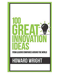 100 Great Innovation Ideas (100 Great Ideas Series)