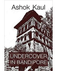 Undercover In Bandipore