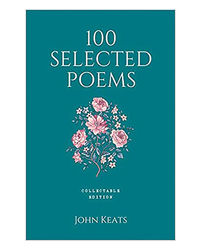 100 Selected Poems, John Keats