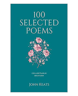 100 Selected Poems, John Keats