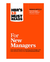 Hbr's 10 Must Reads For New Managers