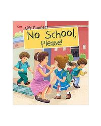 No School Please