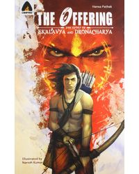 Offering: The Story Of Ekalavya And Dronacharya (Mythology)