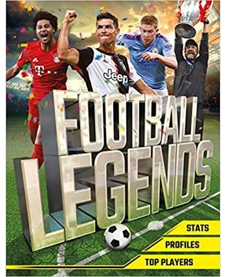 Football Legends: The Top 100 Stars Of The Modern Game