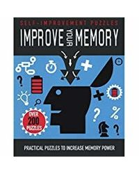 Improve Your Memory: Practical Puzzles To Increase Memory Power (Selfimprovement Puzzles)