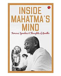 Inside Mahatma's Mind