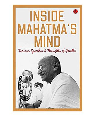 Inside Mahatma s Mind
