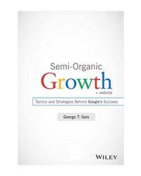 Semi- Organic Growth+ Website
