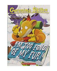 Geronimo Stilton: # 4 I'M Too Fond Of My Fur