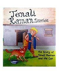 The Story Of Tenali Raman And The Cat: Tenali Raman Stories