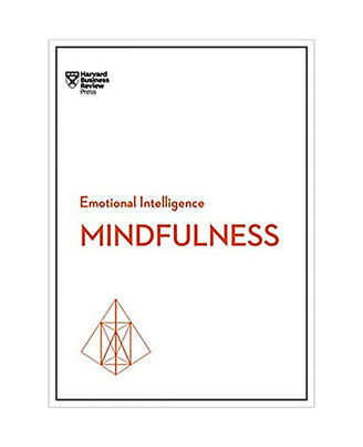 Mindfulness (Hbr Emotional Intelligence Series)