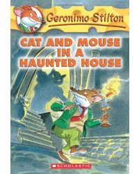 Geronimo Stilton# 3: Cat And Mouse In A Haunted House
