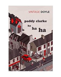 Paddy Clarke Ha Ha Ha: Winner Of The Booker Prize 1993