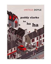 Paddy Clarke Ha Ha Ha: Winner Of The Booker Prize 1993