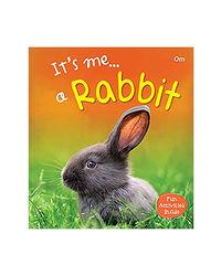 It's Me. . A Rabbit