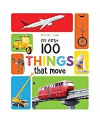 My First 100 Things That Move