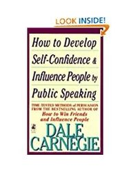 How to Develop Self- Confidence and Influence People