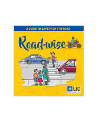Road- Wise- A Guide To Safety On The Road