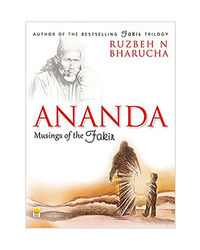 Ananda: Musings Of The Fakir