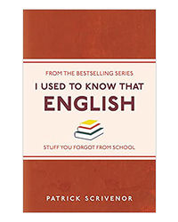 I Used To Know That: English;