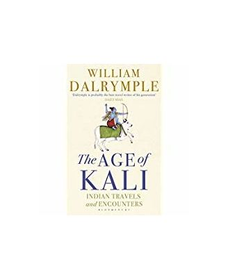 The Age Of Kali: Indian Travels And Encounters