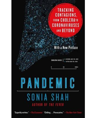 Pandemic: Tracking Contagions, From Cholera To Coronaviruses And Beyond